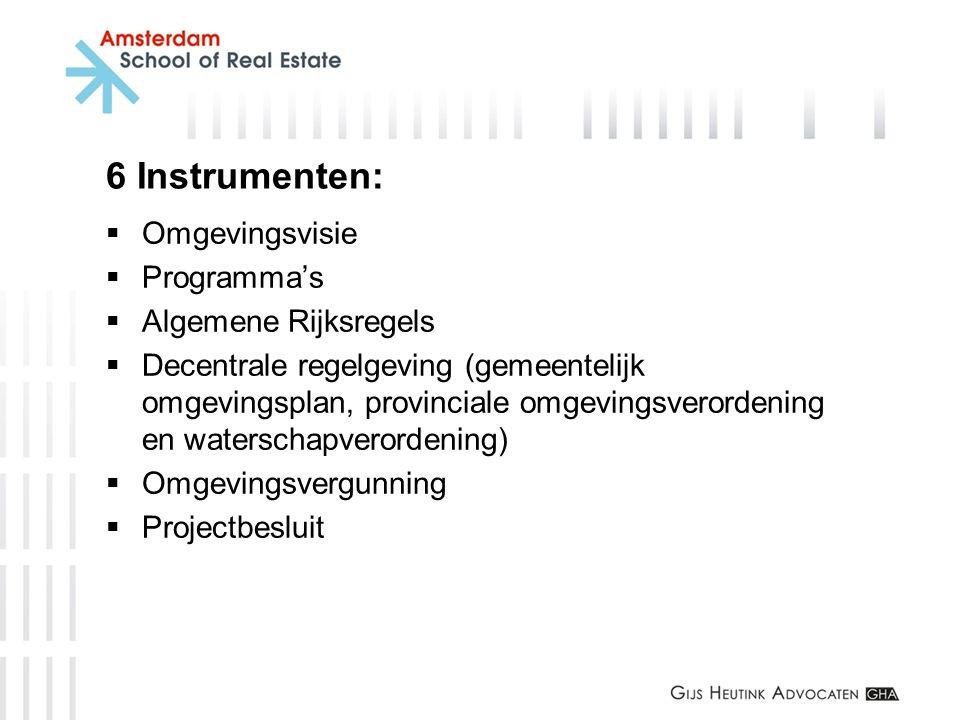 6 Instrumenten: Omgevingsvisie Programma's Algemene Rijksregels