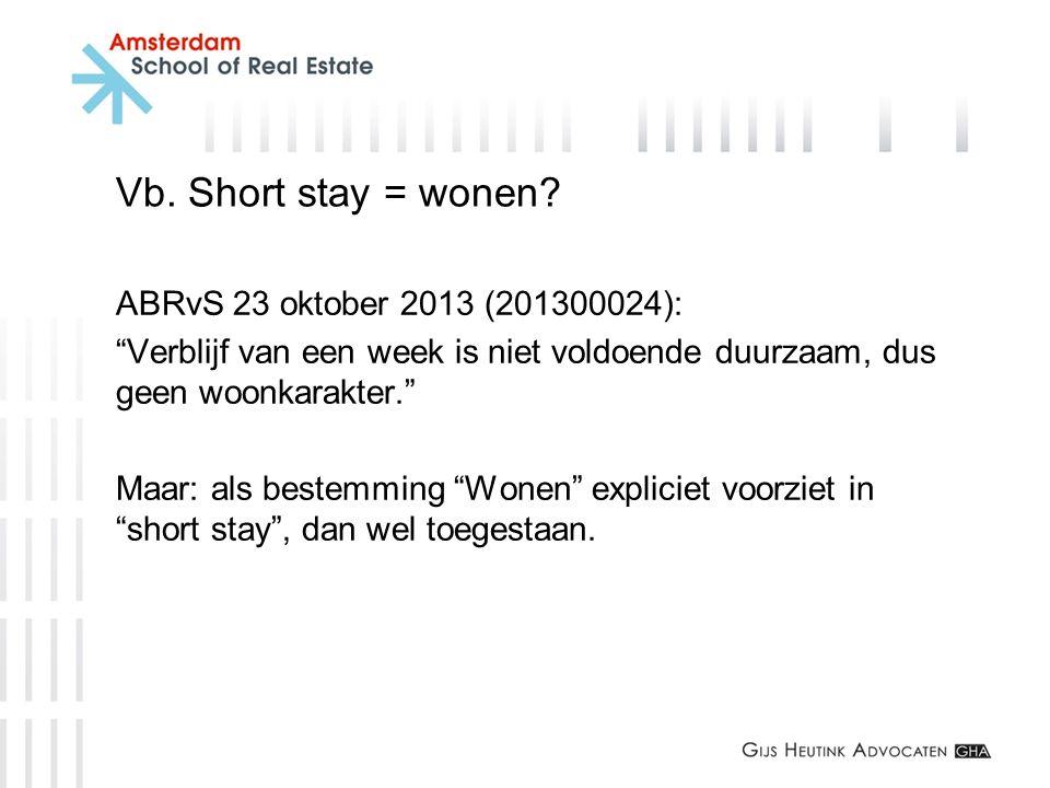 Vb. Short stay = wonen