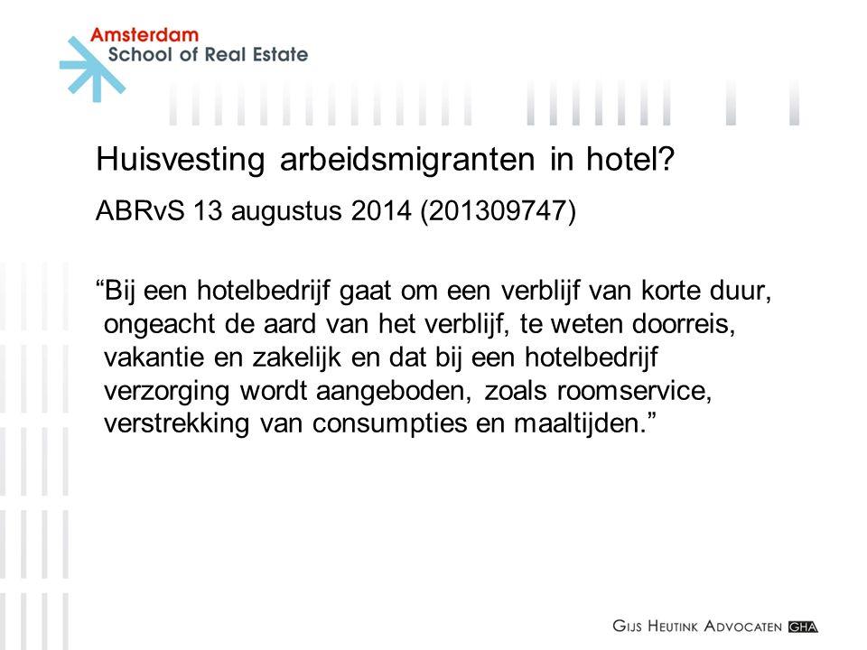 Huisvesting arbeidsmigranten in hotel
