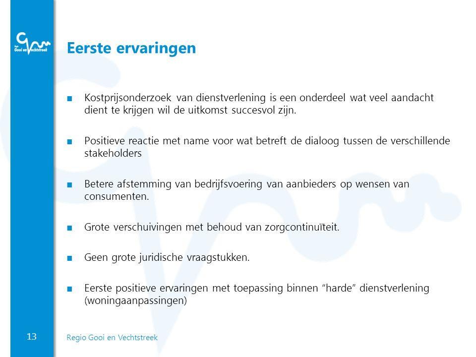 Eerste ervaringen Kostprijsonderzoek van dienstverlening is een onderdeel wat veel aandacht dient te krijgen wil de uitkomst succesvol zijn.