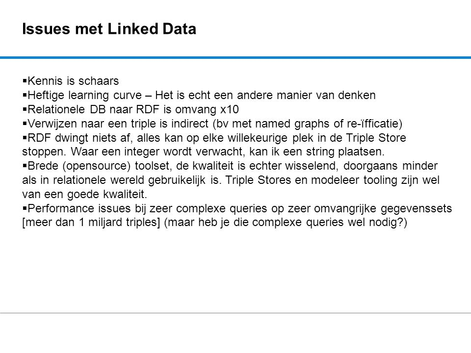 Issues met Linked Data Kennis is schaars