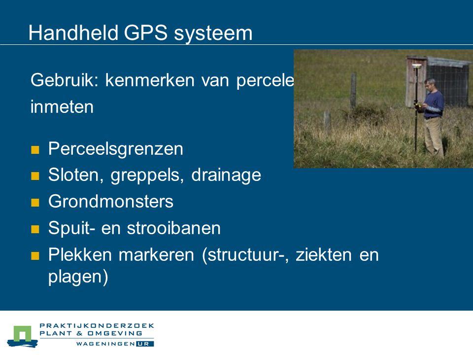 Handheld GPS systeem Gebruik: kenmerken van percelen inmeten