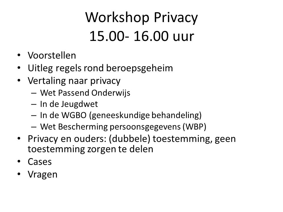 Workshop Privacy 15.00- 16.00 uur Voorstellen