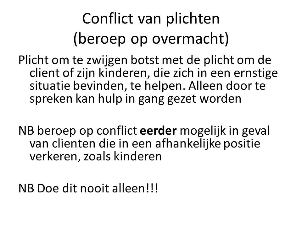Conflict van plichten (beroep op overmacht)
