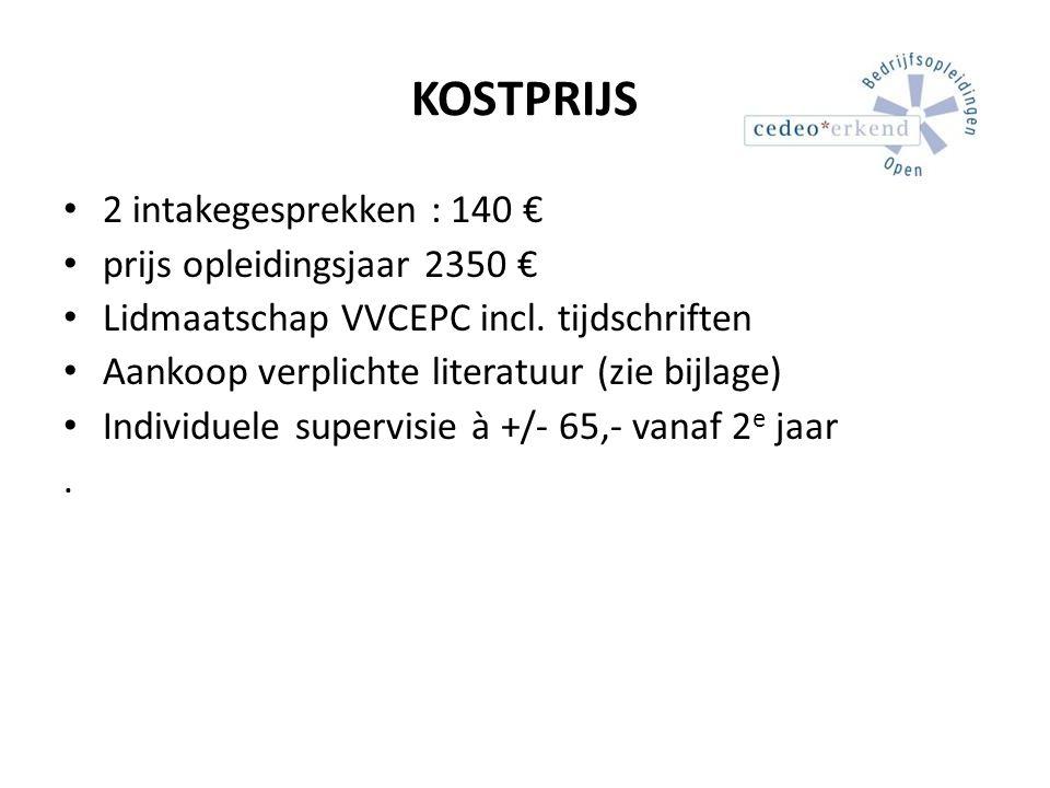 KOSTPRIJS 2 intakegesprekken : 140 € prijs opleidingsjaar 2350 €