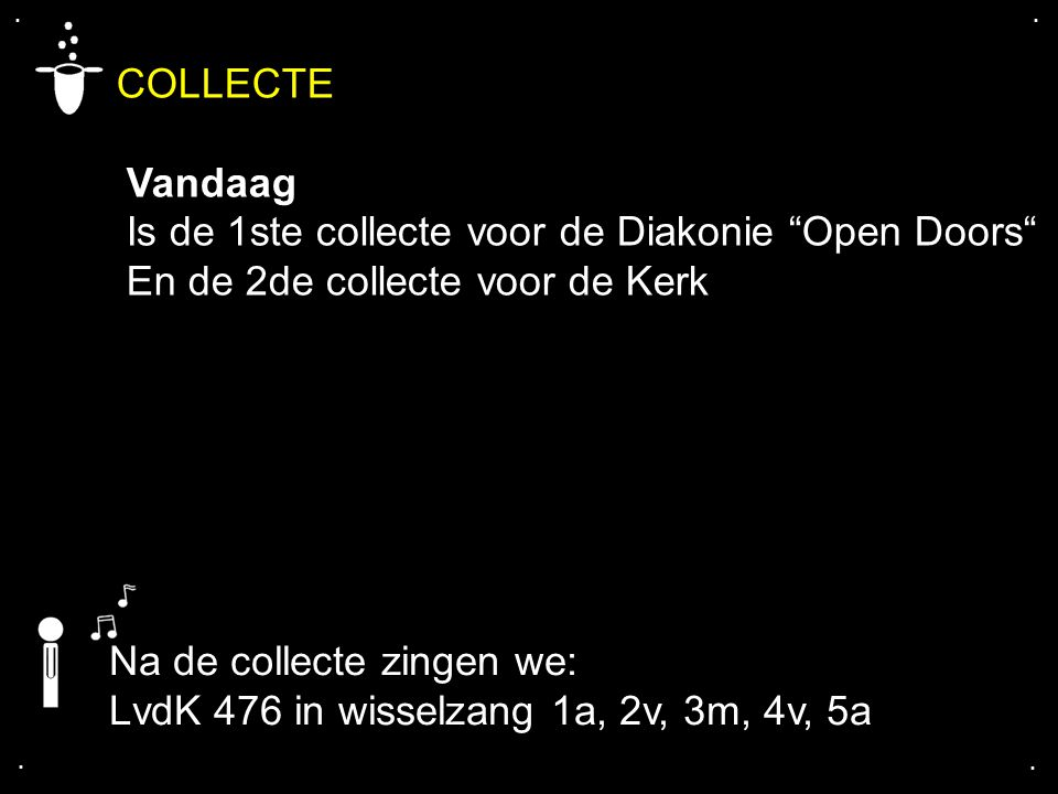 COLLECTE Vandaag Is de 1ste collecte voor de Diakonie Open Doors