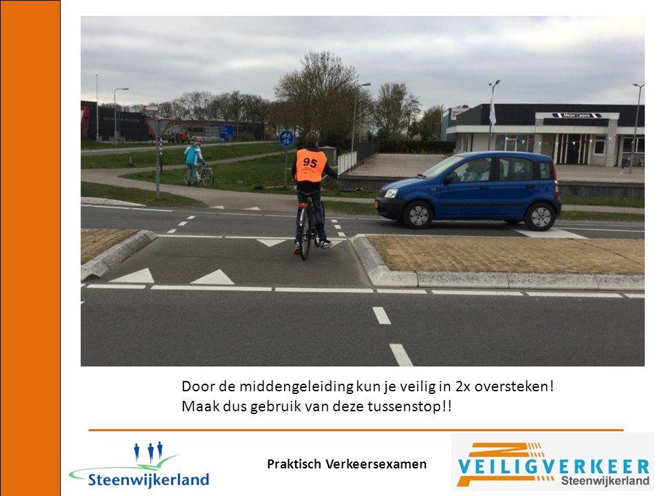 Door de middengeleiding kun je veilig in 2x oversteken!