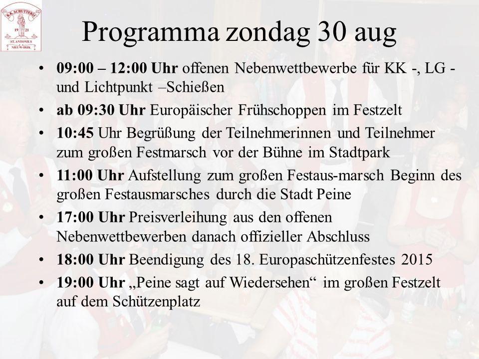 Programma zondag 30 aug 09:00 – 12:00 Uhr offenen Nebenwettbewerbe für KK -, LG -und Lichtpunkt –Schießen.