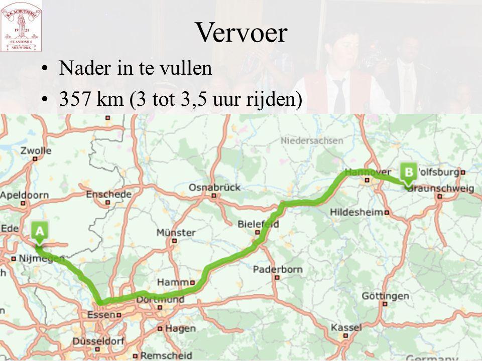 Vervoer Nader in te vullen 357 km (3 tot 3,5 uur rijden)