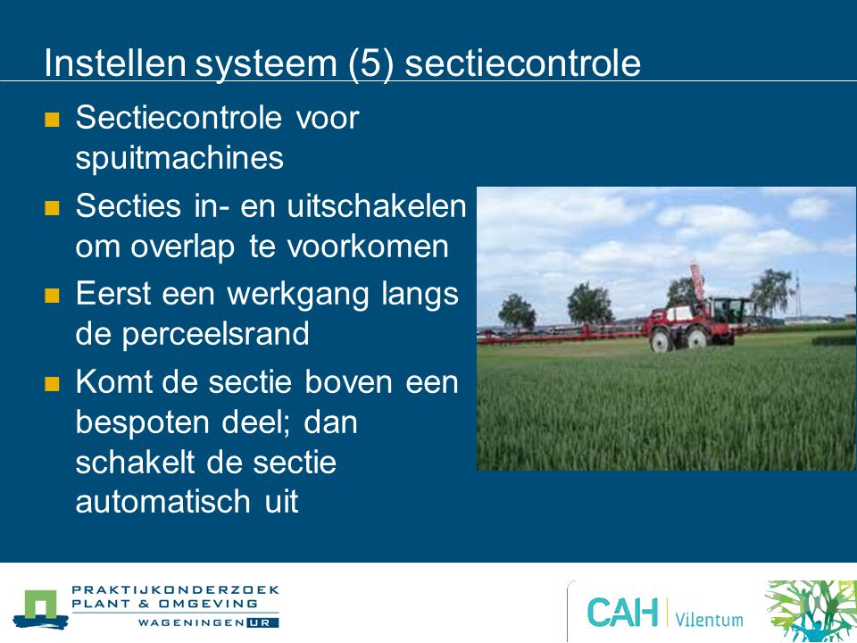 Instellen systeem (5) sectiecontrole