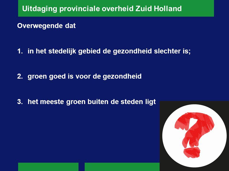 Uitdaging provinciale overheid Zuid Holland