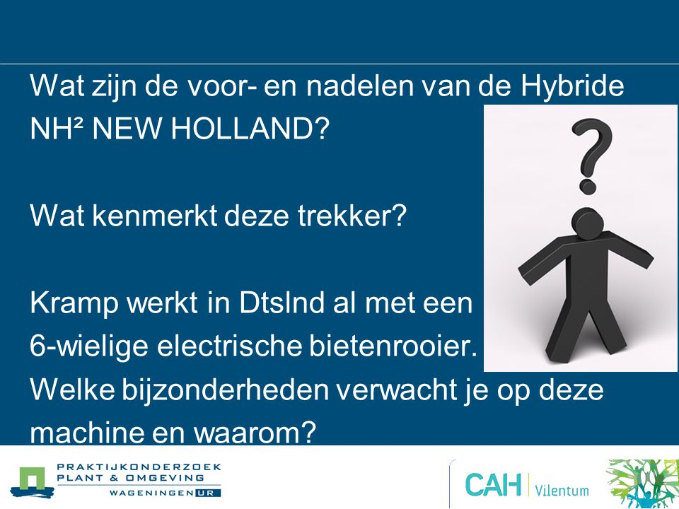 Wat zijn de voor- en nadelen van de Hybride NH² NEW HOLLAND