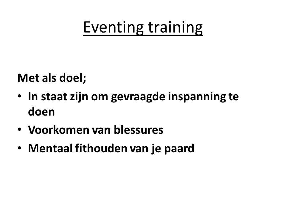 Eventing training Met als doel;