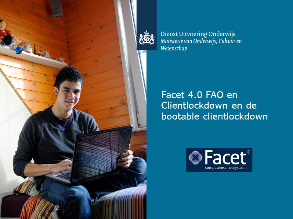 Facet 4.0 FAO en Clientlockdown en de bootable clientlockdown