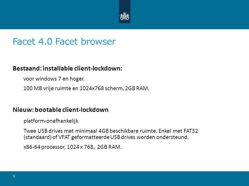 Facet 4.0 Facet browser Bestaand: installable client-lockdown: