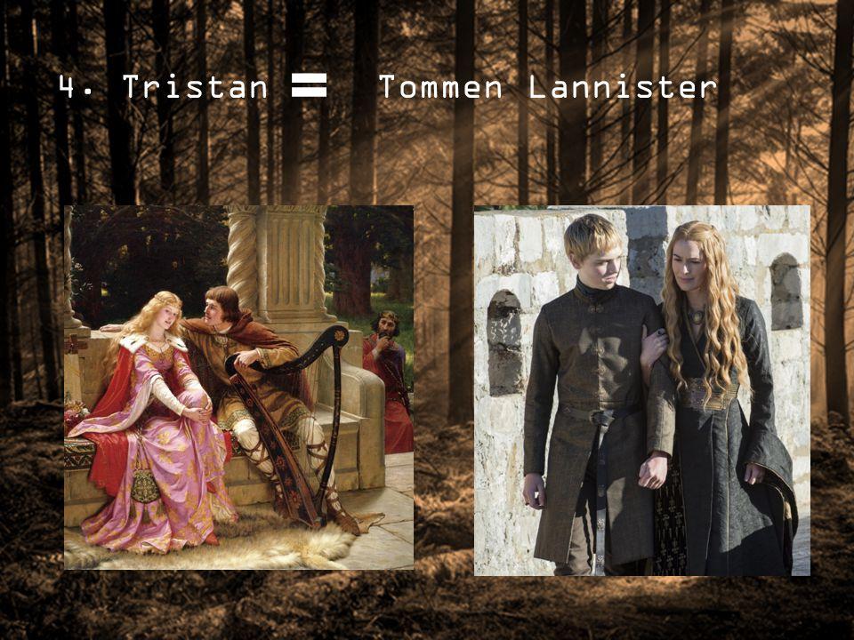4. Tristan Tommen Lannister