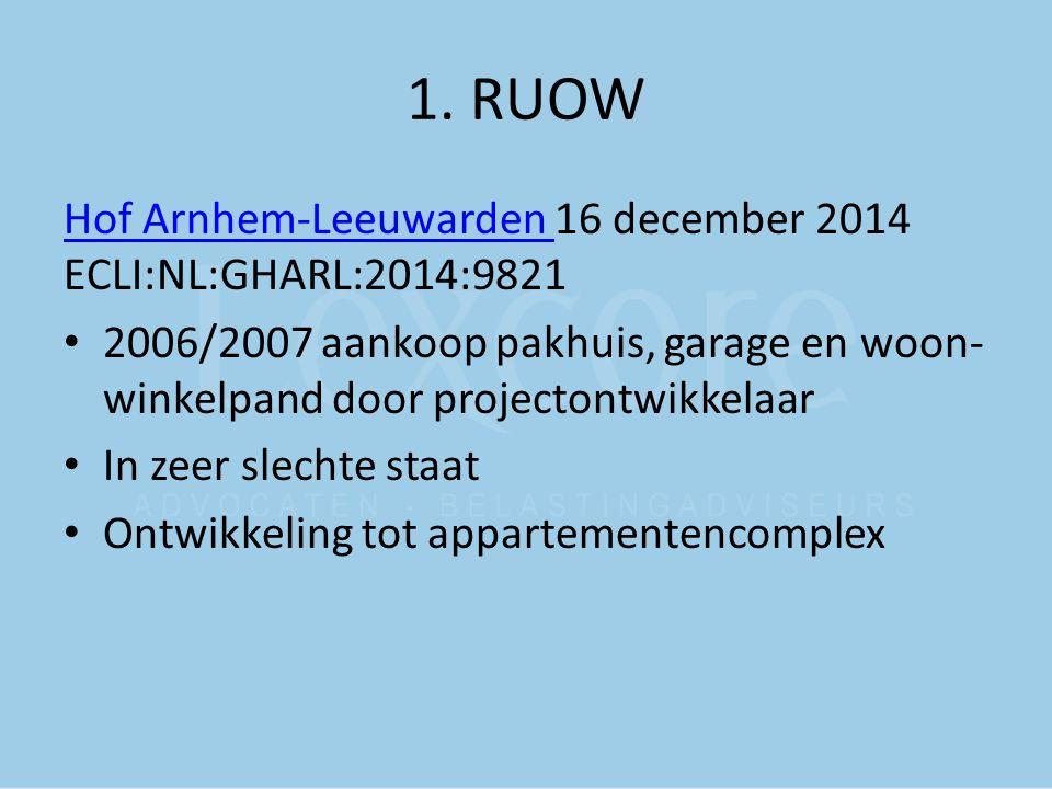 1. RUOW Hof Arnhem-Leeuwarden 16 december 2014 ECLI:NL:GHARL:2014:9821