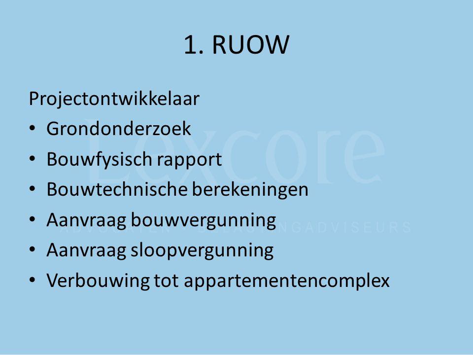 1. RUOW Projectontwikkelaar Grondonderzoek Bouwfysisch rapport