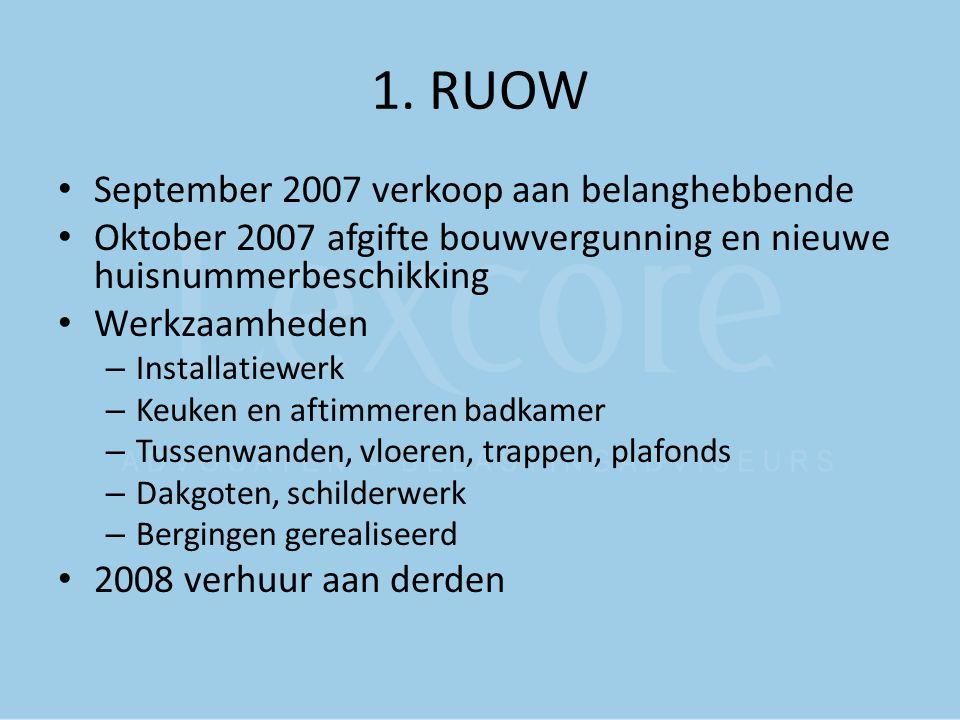 1. RUOW September 2007 verkoop aan belanghebbende