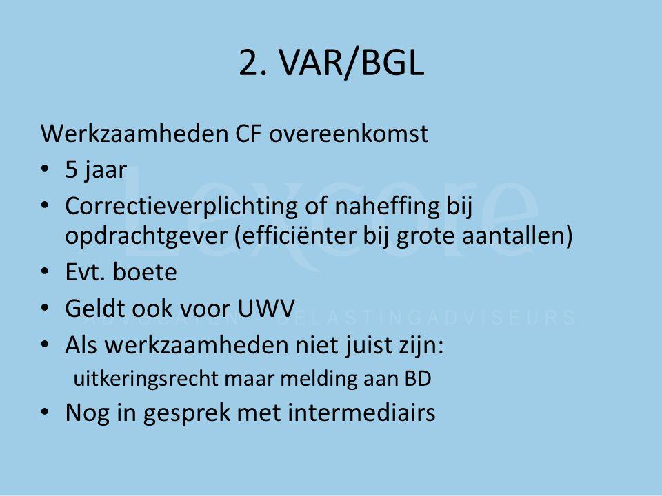 2. VAR/BGL Werkzaamheden CF overeenkomst 5 jaar