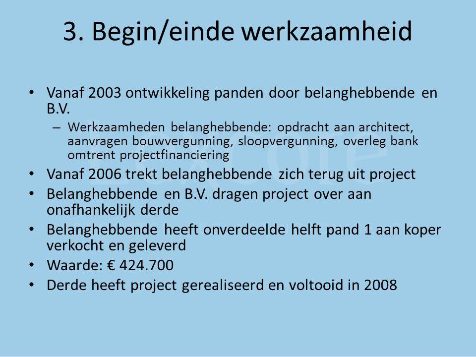 3. Begin/einde werkzaamheid