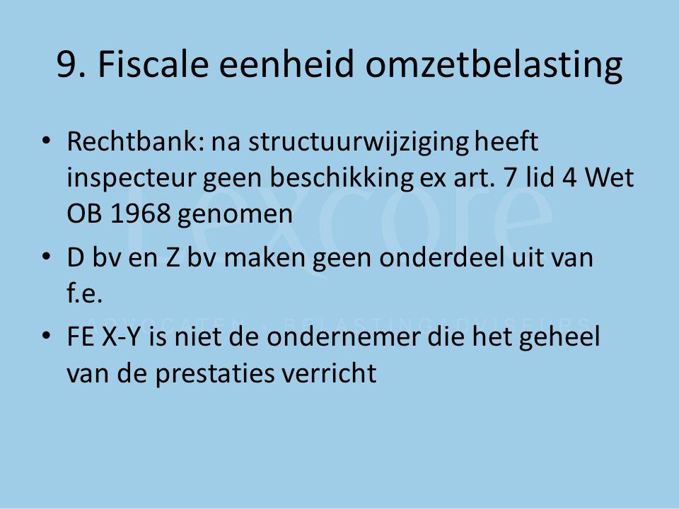 9. Fiscale eenheid omzetbelasting