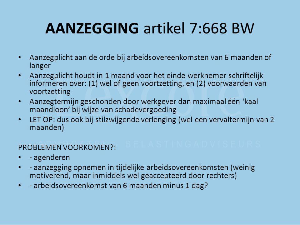 AANZEGGING artikel 7:668 BW
