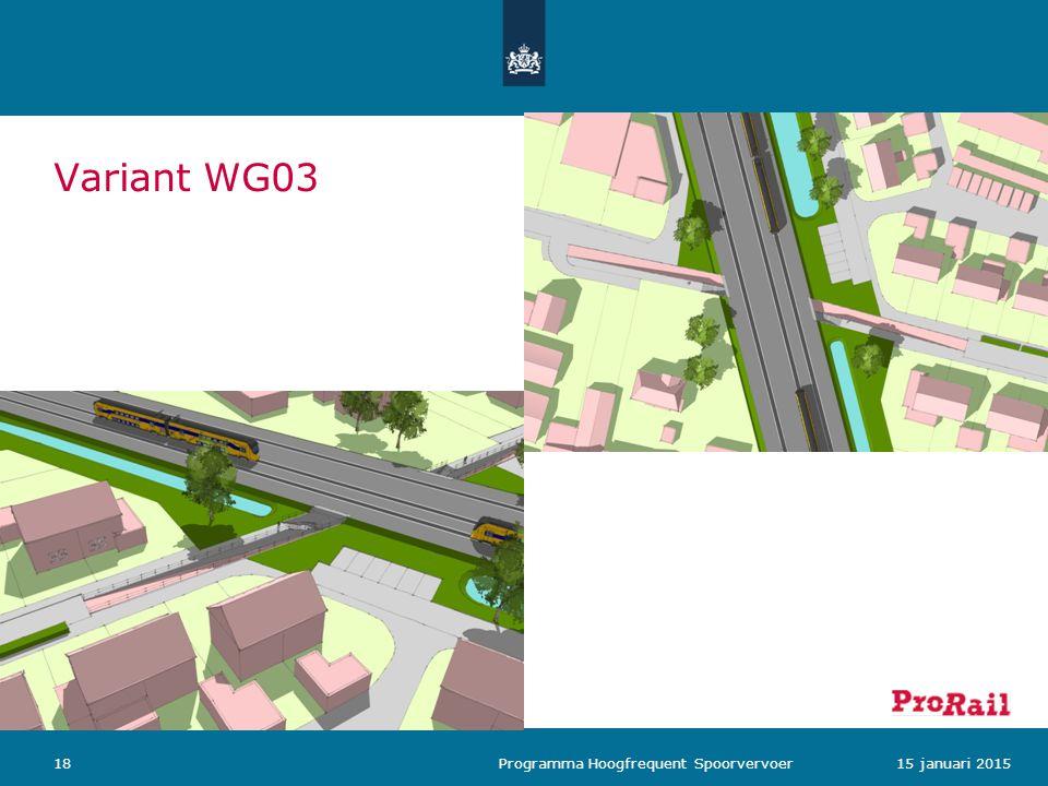 Variant WG03 Programma Hoogfrequent Spoorvervoer 15 januari 2015
