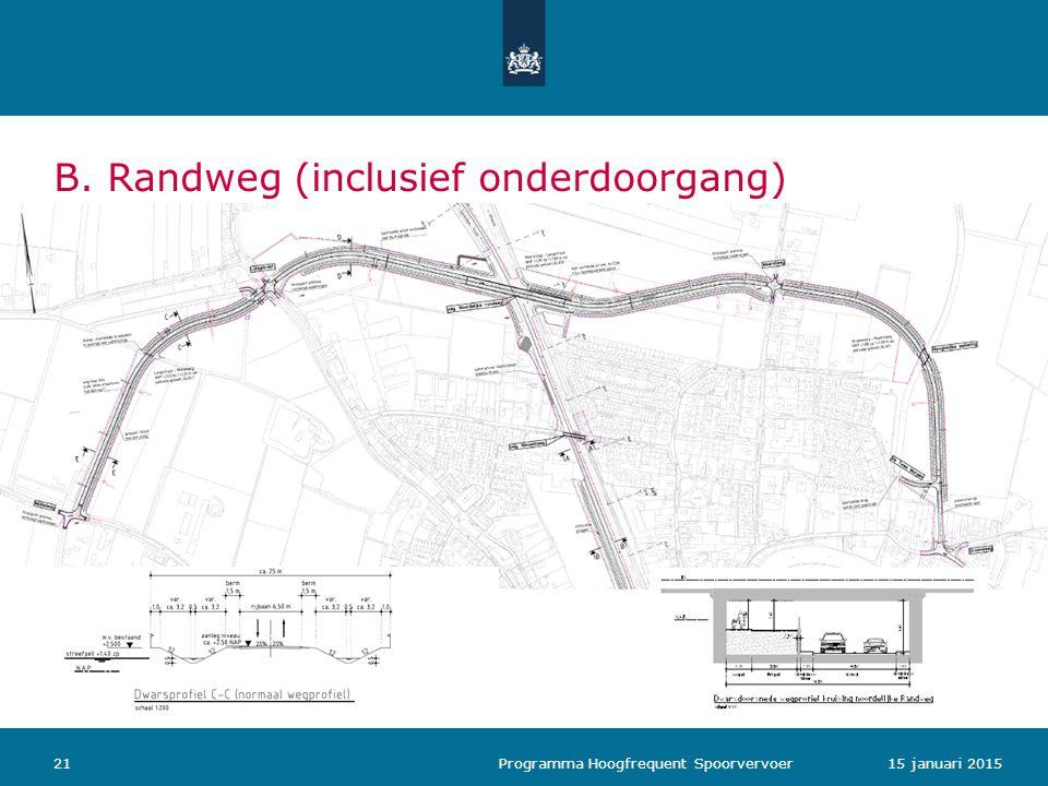 B. Randweg (inclusief onderdoorgang)
