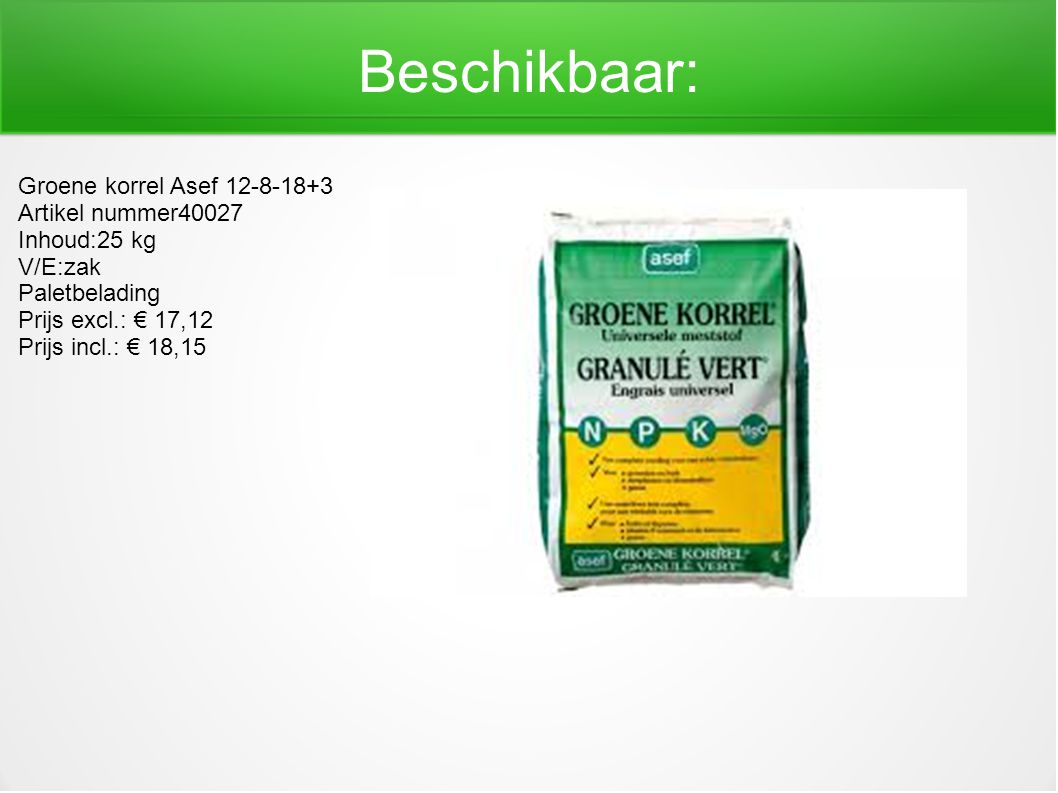 Beschikbaar: Groene korrel Asef 12-8-18+3 Artikel nummer40027
