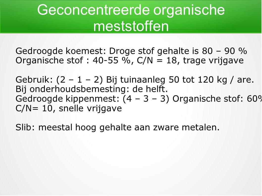 Geconcentreerde organische meststoffen