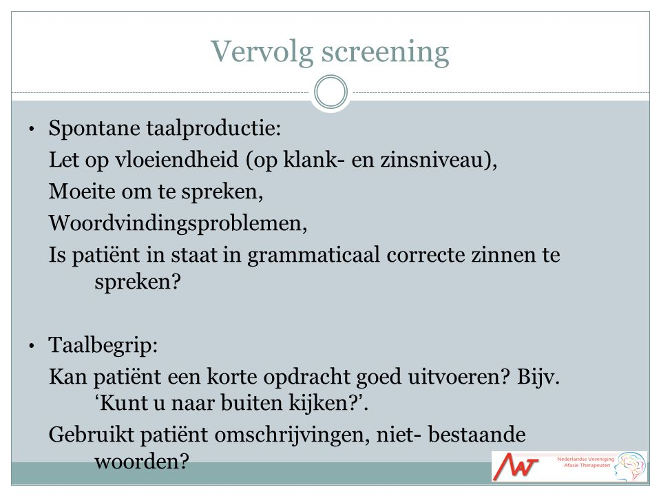 Vervolg screening Spontane taalproductie: