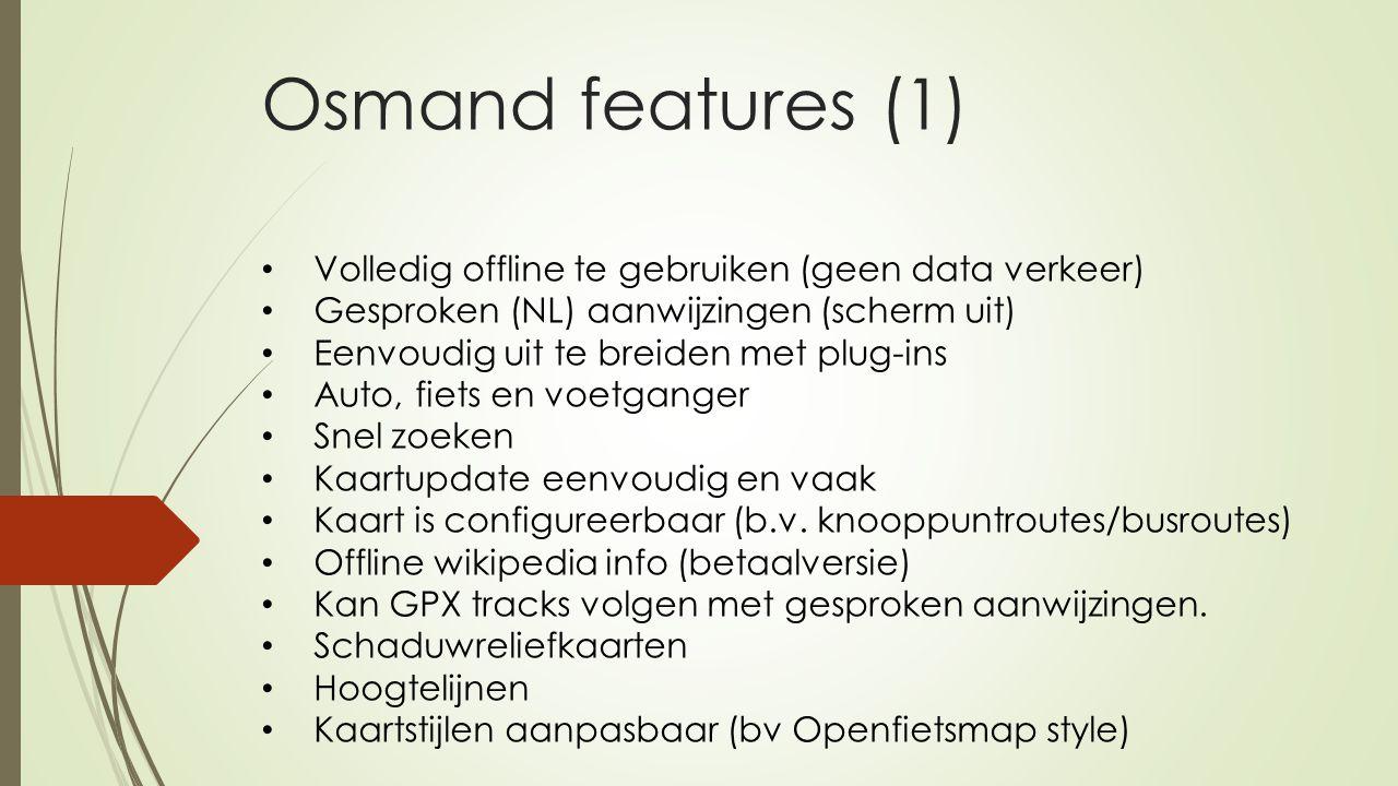 Osmand features (1) Volledig offline te gebruiken (geen data verkeer)