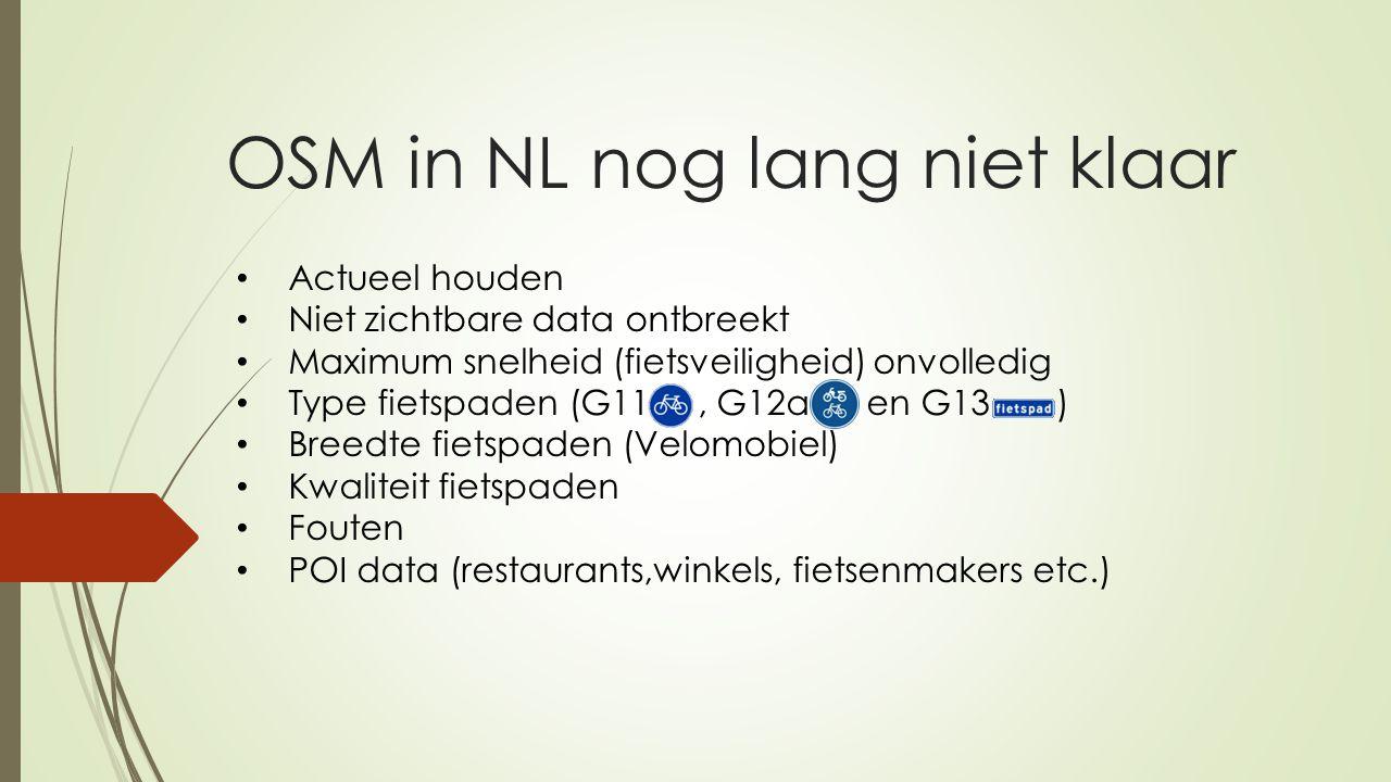 OSM in NL nog lang niet klaar