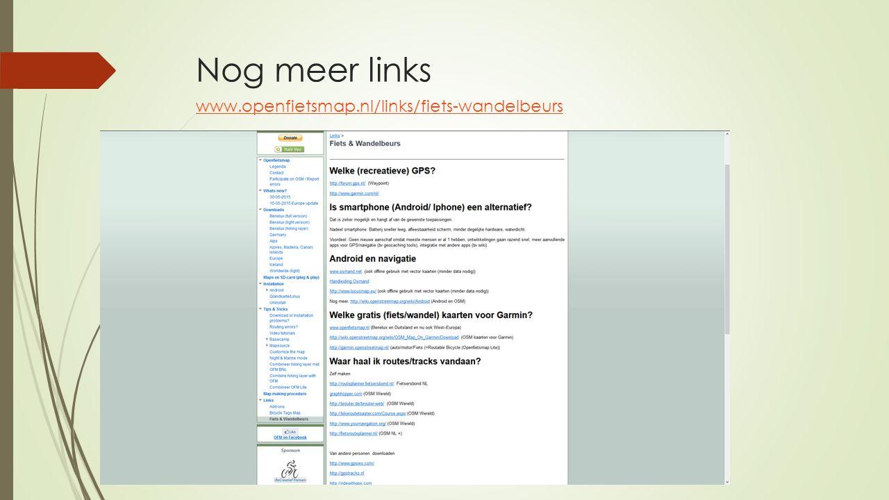 Nog meer links www.openfietsmap.nl/links/fiets-wandelbeurs