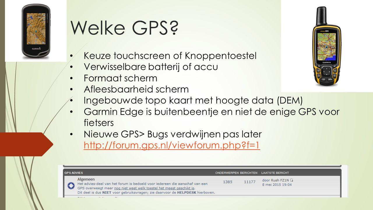 Welke GPS Keuze touchscreen of Knoppentoestel