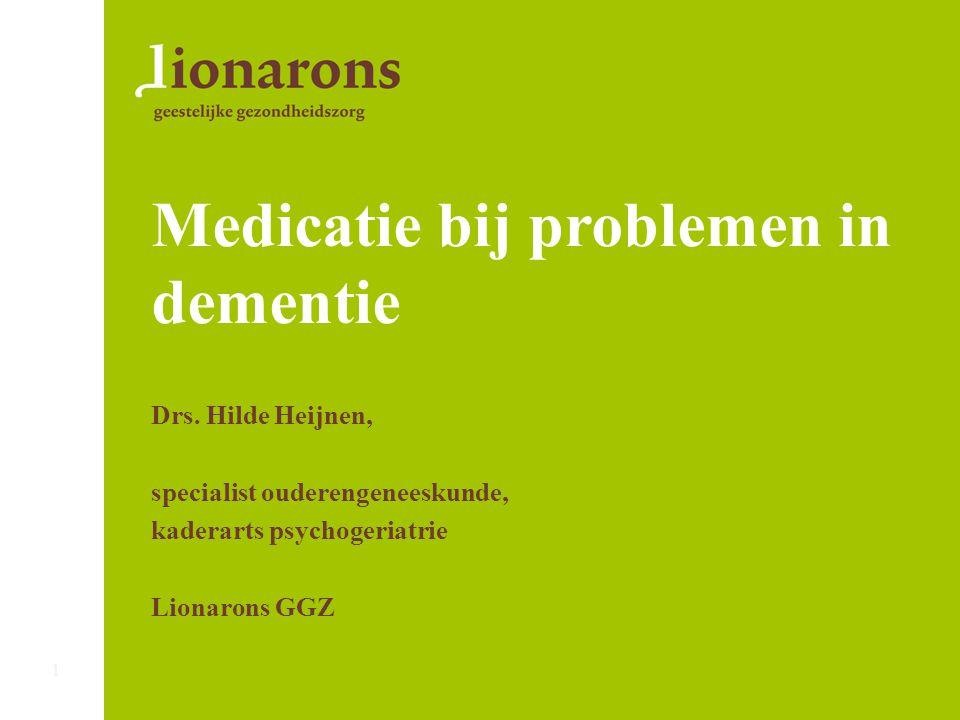 Medicatie bij problemen in dementie