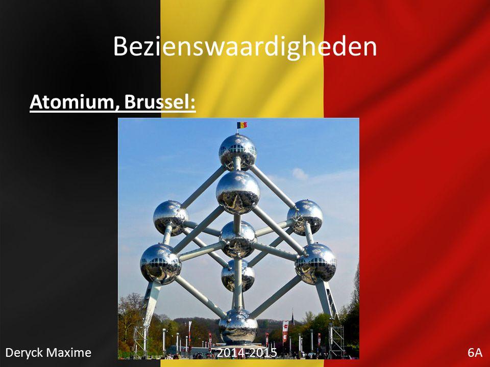 Bezienswaardigheden Atomium, Brussel: Deryck Maxime 2014-2015 6A