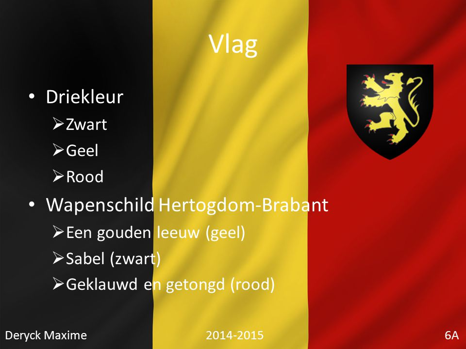 Vlag Driekleur Wapenschild Hertogdom-Brabant Zwart Geel Rood