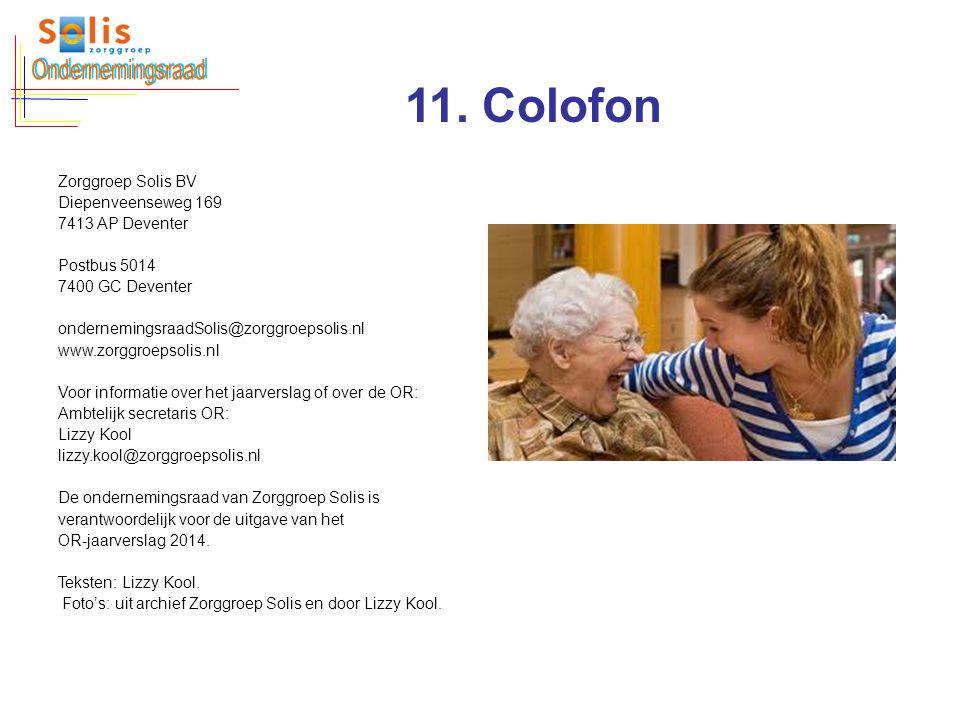 Ondernemingsraad 11. Colofon Zorggroep Solis BV Diepenveenseweg 169