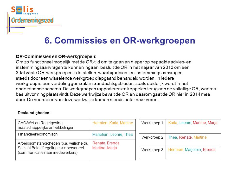 6. Commissies en OR-werkgroepen