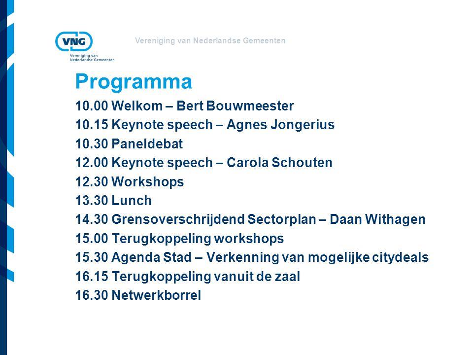 Programma 10.00 Welkom – Bert Bouwmeester