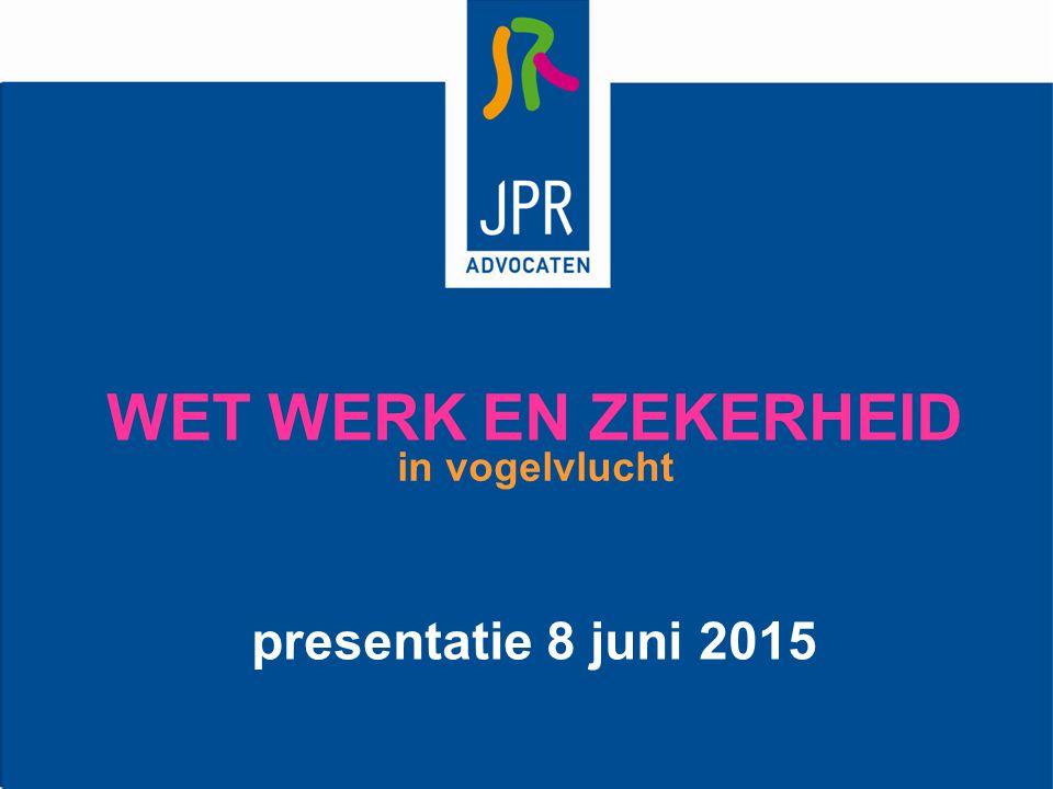 WET WERK EN ZEKERHEID presentatie 8 juni 2015