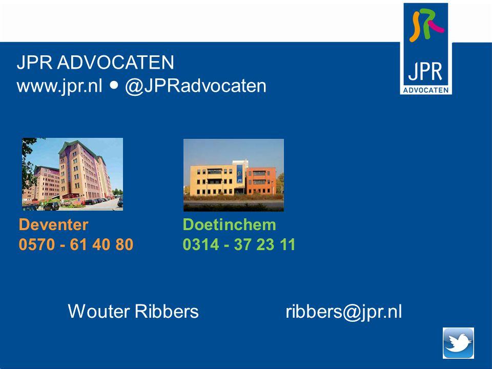 JPR ADVOCATEN www.jpr.nl ● @JPRadvocaten