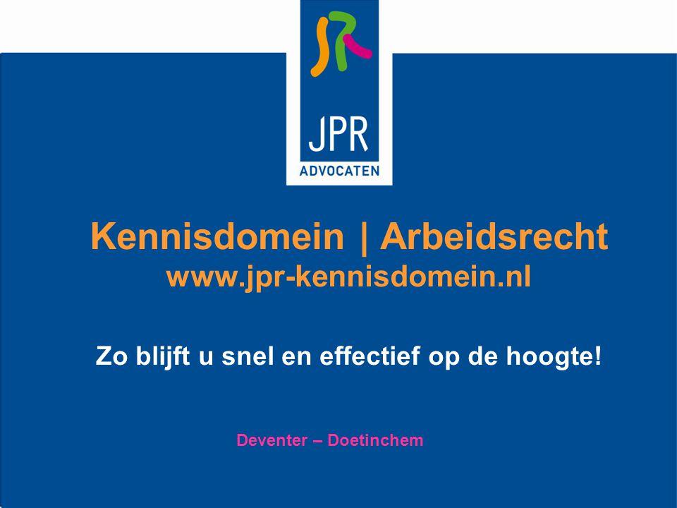 Kennisdomein | Arbeidsrecht www. jpr-kennisdomein