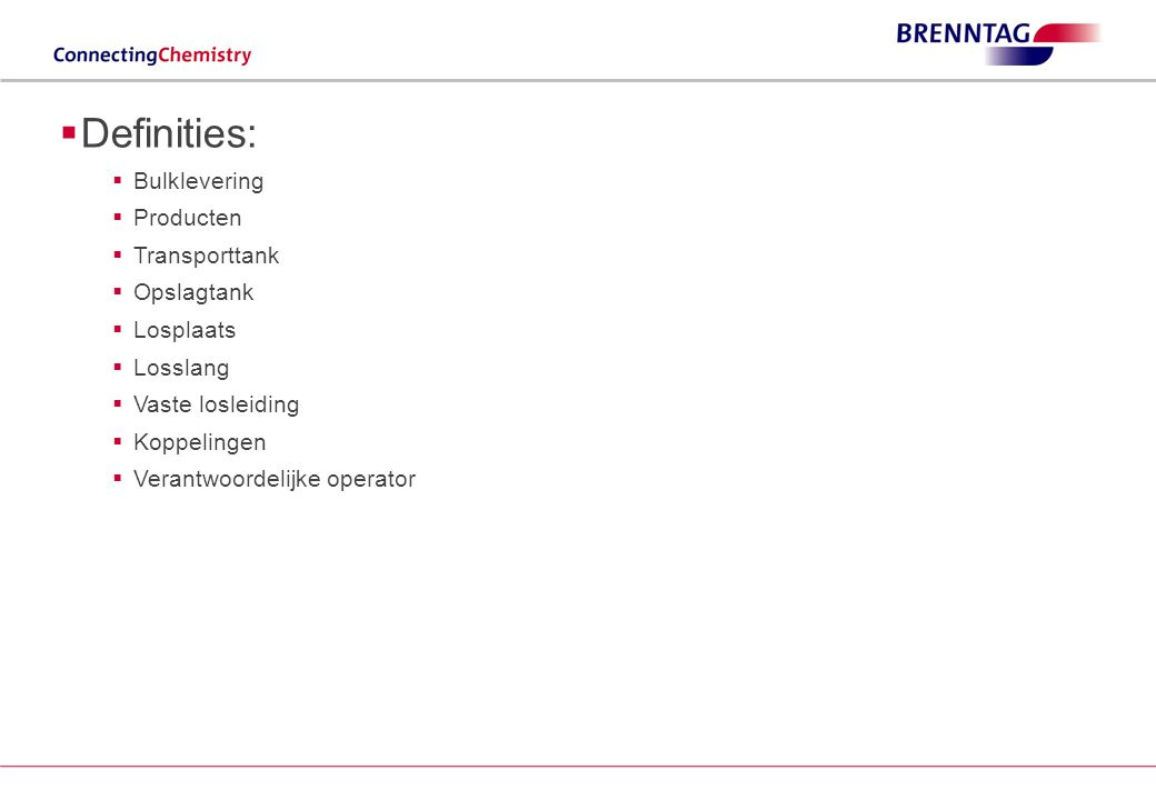 Definities: Bulklevering Producten Transporttank Opslagtank Losplaats