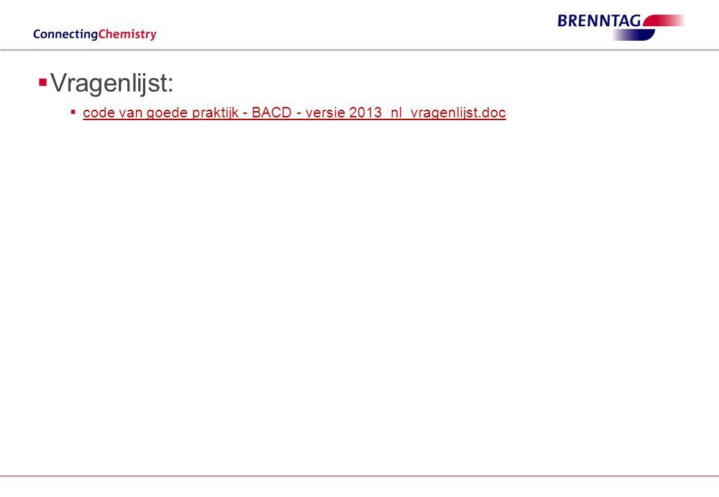 Vragenlijst: code van goede praktijk - BACD - versie 2013_nl_vragenlijst.doc