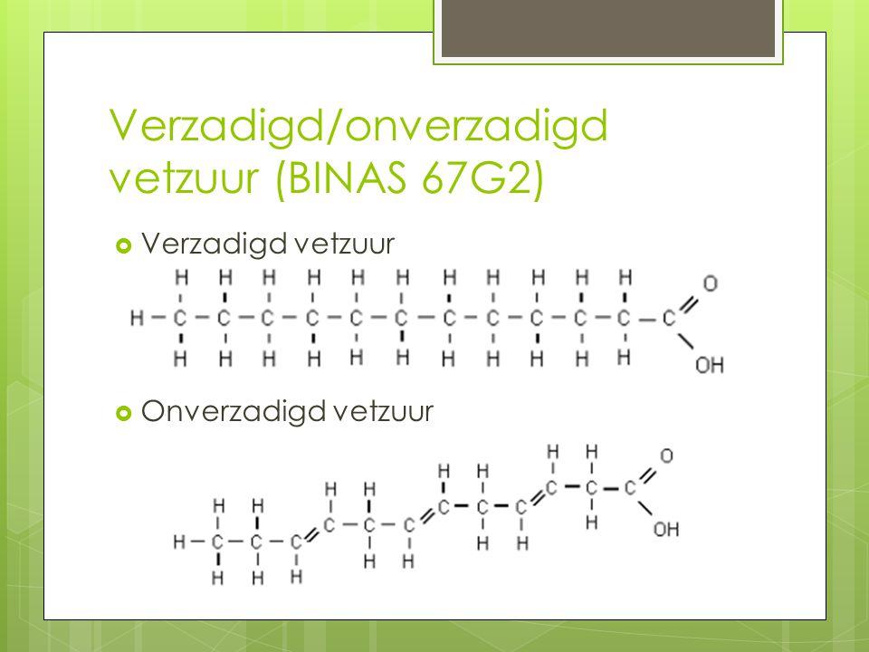 Verzadigd/onverzadigd vetzuur (BINAS 67G2)