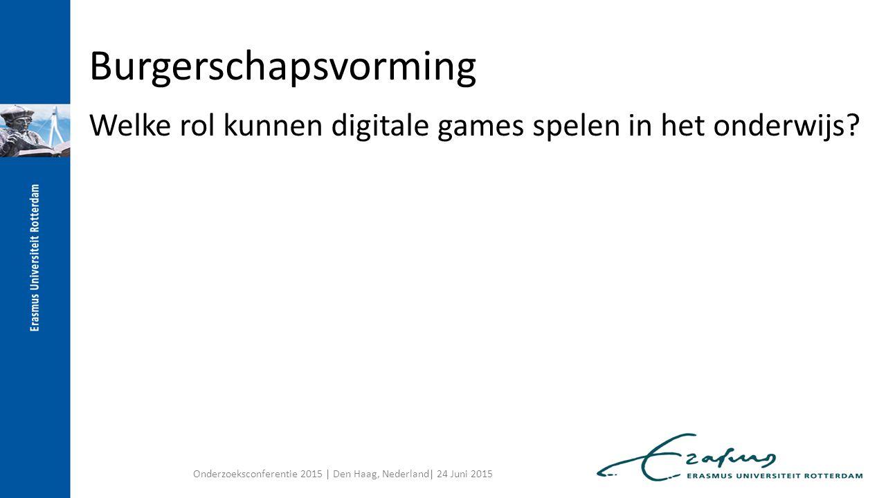Burgerschapsvorming Welke rol kunnen digitale games spelen in het onderwijs.