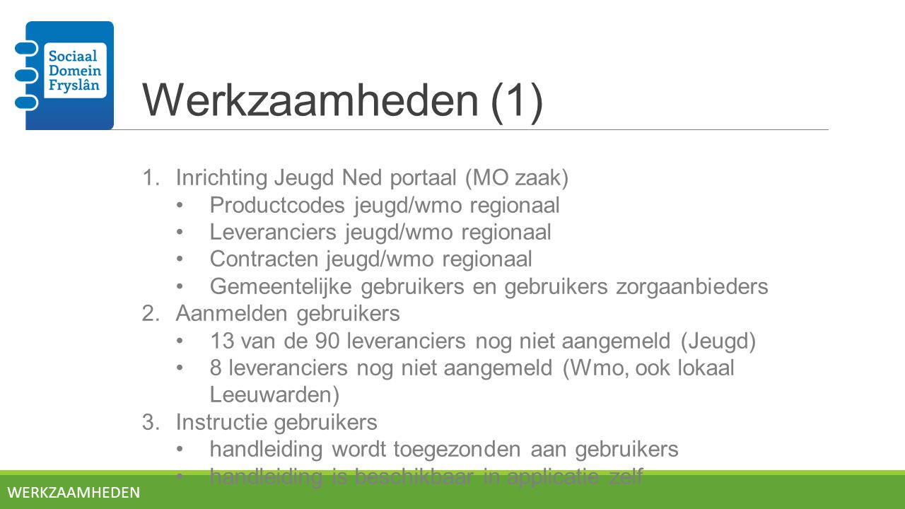 Werkzaamheden (1) Inrichting Jeugd Ned portaal (MO zaak)